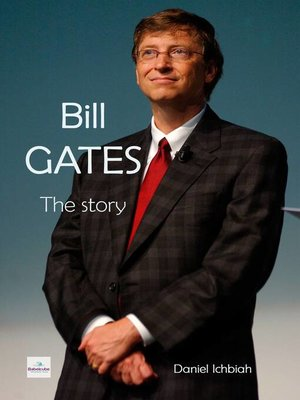 cover image of Bill Gates--The Story