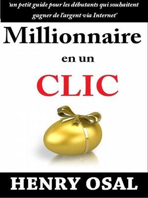cover image of Millionnaire en un clic