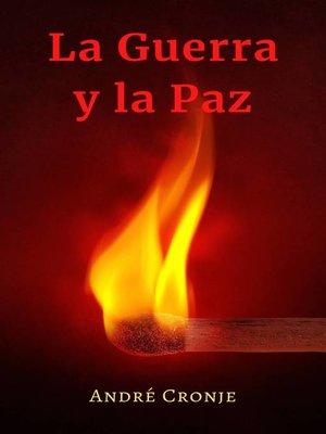 cover image of La Guerra y La Paz