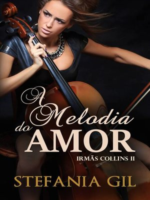 cover image of A Melodia do Amor