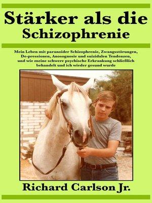 cover image of Stärker als die Schizophrenie