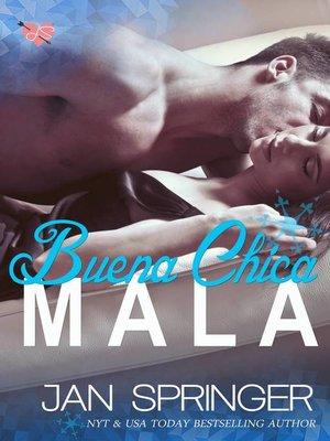 cover image of Buena Chica Mala