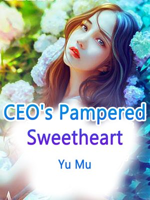 cover image of CEO's Pampered Sweetheart