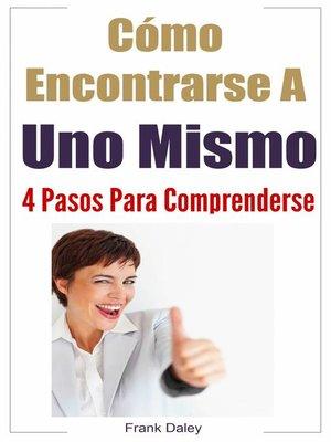 cover image of Cómo Encontrarse a Uno Mismo