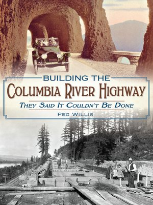 cover image of Building the Columbia River Highway