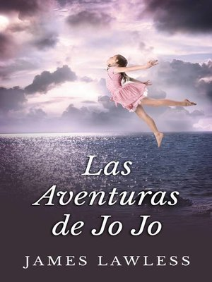 cover image of Las Aventuras De Jo Jo