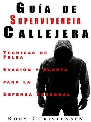 cover image of Guía de Supervivencia Callejera