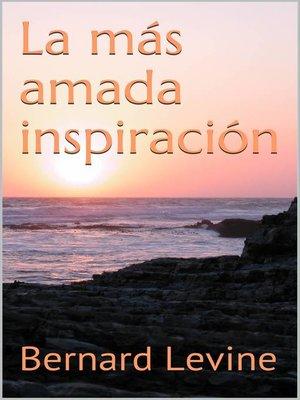 cover image of La más amada inspiración