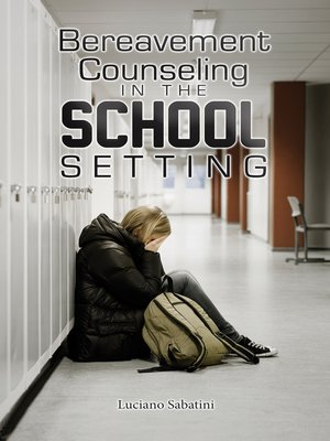 cover image of Bereavement Counseling in the School Setting