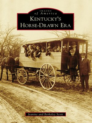 cover image of Kentucky's Horse-Drawn Era
