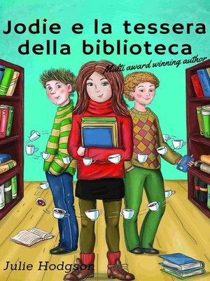 cover image of Jodie e la tessera della biblioteca