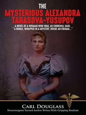 cover image of The Mysterious Alexandra Tarasova-Yusupov