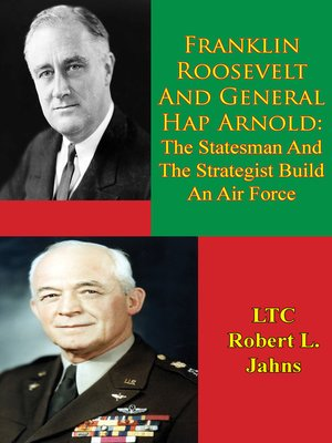 cover image of Franklin Roosevelt and General Hap Arnold