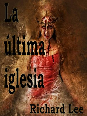 cover image of La última iglesia