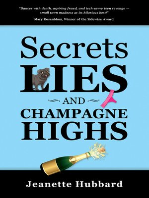 cover image of Secrets, Lies, and Champagne Highs
