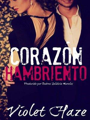 cover image of Corazón Hambriento