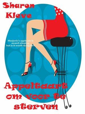 cover image of Appeltaart om voor te sterven