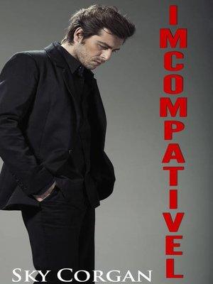 cover image of Imcompatível