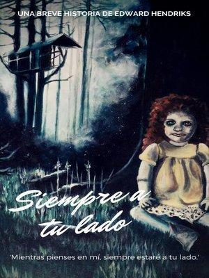 cover image of Siempre a tu lado
