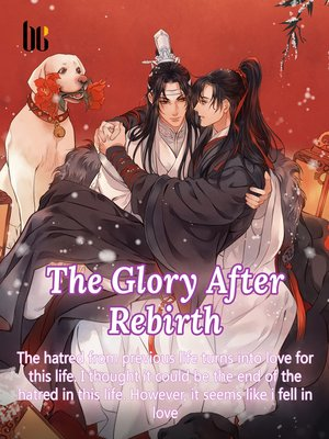 cover image of The Glory After Rebirth