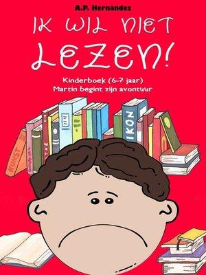 cover image of Ik wil niet lezen!
