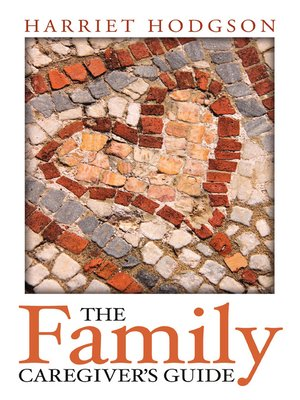 cover image of The Family Caregiver's Guide