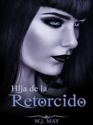 cover image of hija de la Retorcido