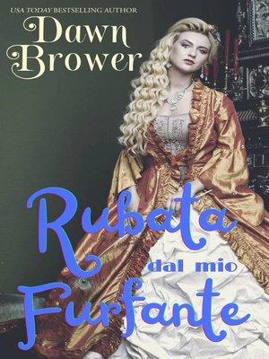 cover image of Rubata dal mio furfante