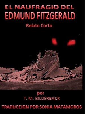 cover image of El Naufragio Del Edmund Fitzgerald
