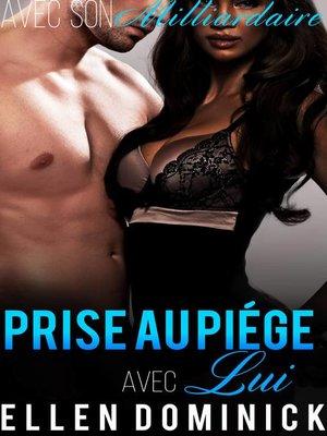 cover image of Prise au piège avec lui, épisode 2
