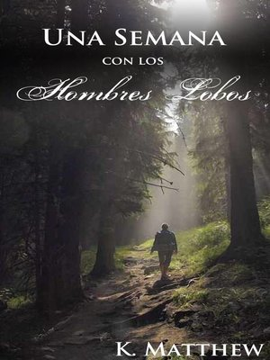 cover image of Una Semana con los Hombres Lobos