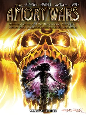 cover image of The Amory Wars: Good Apollo, I'm Burning Star IV, Volume 3