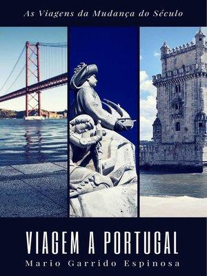 cover image of As Viagens da Mudança do Século--Viagem a Portugal
