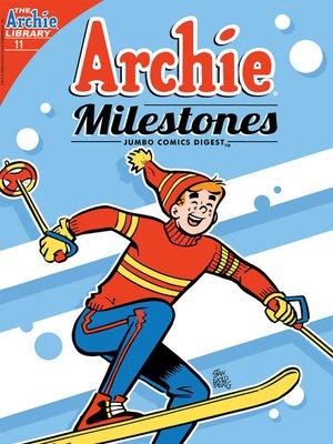 cover image of Archie Milestones Digest #11