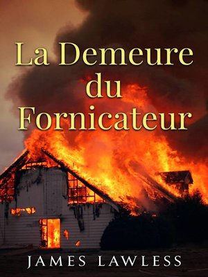 cover image of La Demeure du Fornicateur