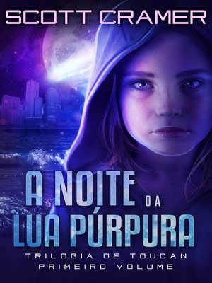 cover image of A Noite da Lua Púrpura