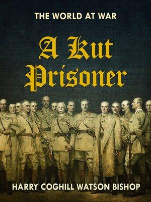 cover image of A Kut Prisoner
