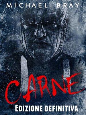 cover image of Carne--Edizione definitiva