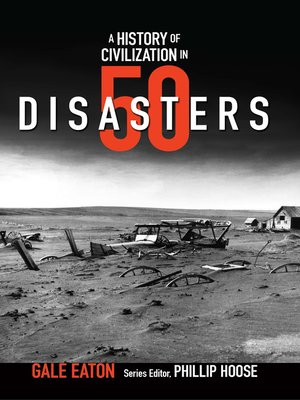 cover image of A History of Civilization in 50 Disasters