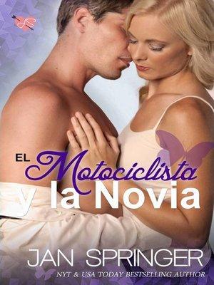 cover image of El Motociclista y la Novia