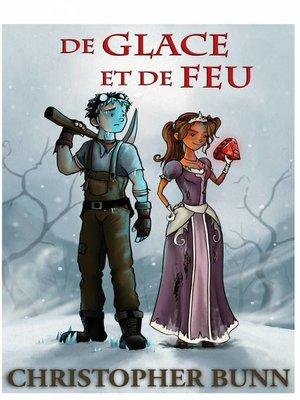 cover image of De Glace et de Feu