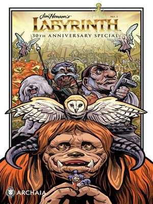 cover image of Jim Henson's Labyrinth 2016 30th Anniversary Special