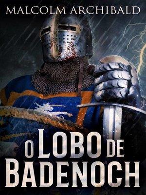 cover image of O Lobo de Badenoch
