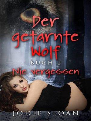 cover image of Der getarnte Wolf, Buch 2