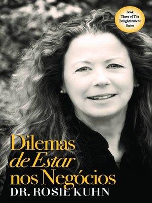 cover image of Dilemas de Estar nos Negócios
