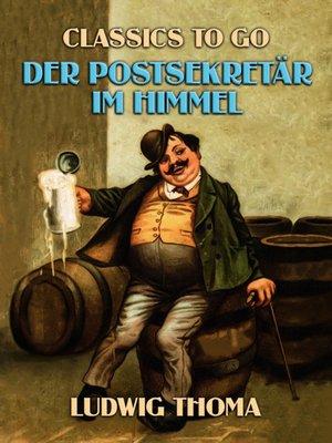 cover image of Der Postsekretär im Himmel