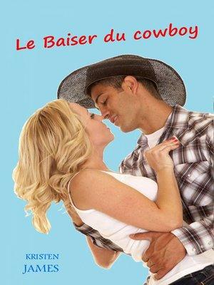 cover image of Le Baiser du cowboy