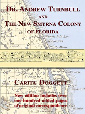 cover image of Dr. Andrew Turnbull and The New Smyrna Colony of Florida
