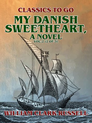 cover image of My Danish Sweetheart, a Novel Volume2 (of 3)