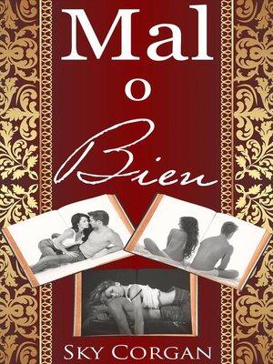 cover image of Mal o Bien